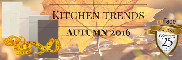 Kitchen Trends 2016 Autumn
